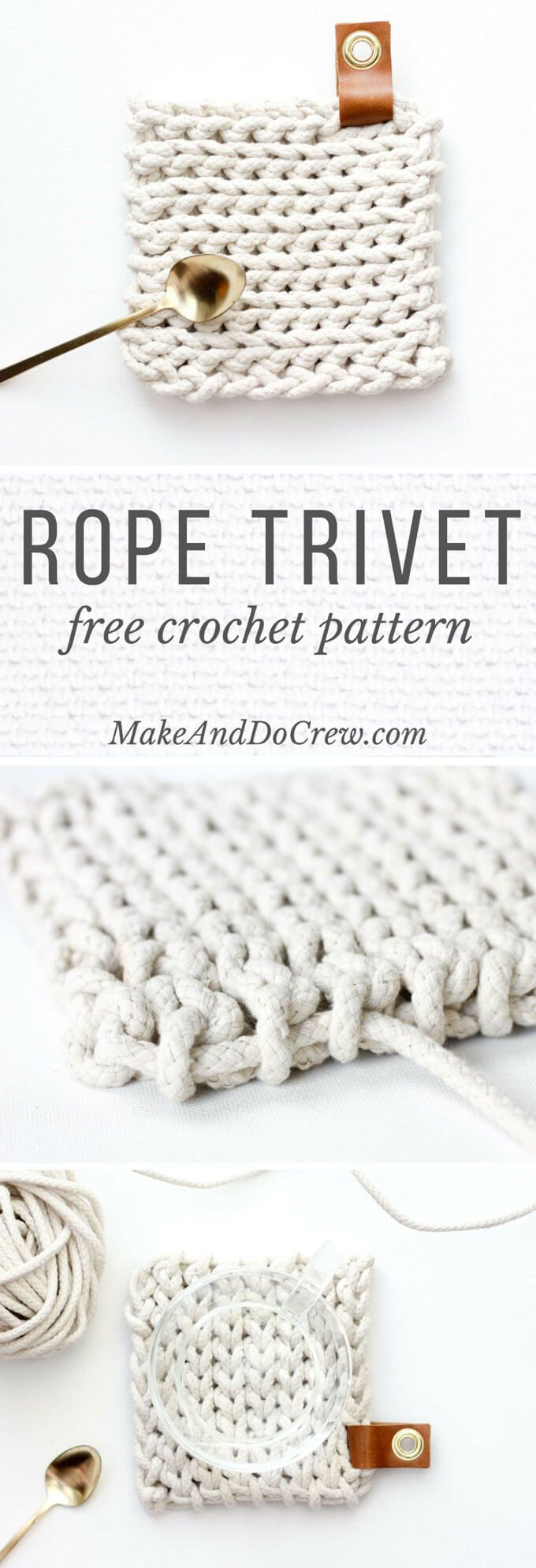 This free crochet trivet pattern uses rope clothesline to create a super modern, West-Elm-worthy DIY hostess gift. Add a leather accent and it's perfection! via @makeanddocrew