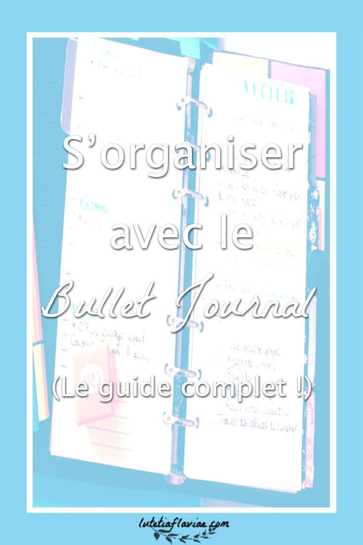 Le guide complet pour tout savoir sur le bullet journal ! Je vous présente la méthode d'organisation et je vous explique comment se lancer facilement tout en indiquant où vous inspirer ! Commencez dès maintenant à mieux vous organiser avec un #bujo sur lutetiaflaviae.com !