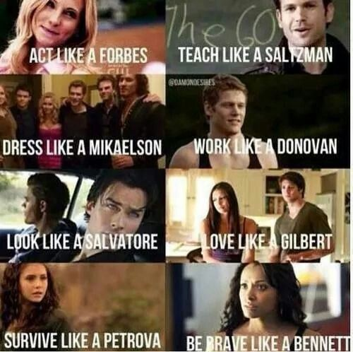 TVD ; philosophy to live by :D