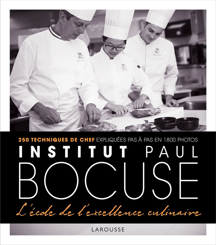 Institut Bocuse - A l'école de l'excellence culinaire