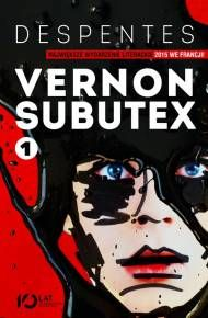 ebook Vernon Subutex. Tom 1