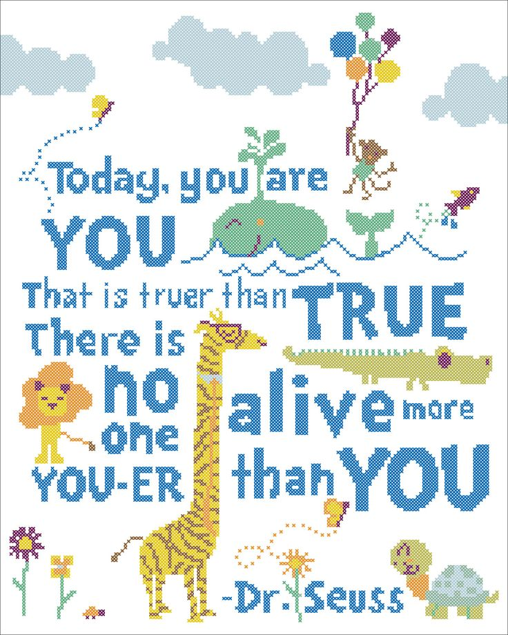 """BOGO FREE!  Dr. Seuss quote - """"Today, yuo are you""""- cross stitch pdf Pattern - pdf pattern instant download  #96 by Rainbowstitchcross on Etsy"""