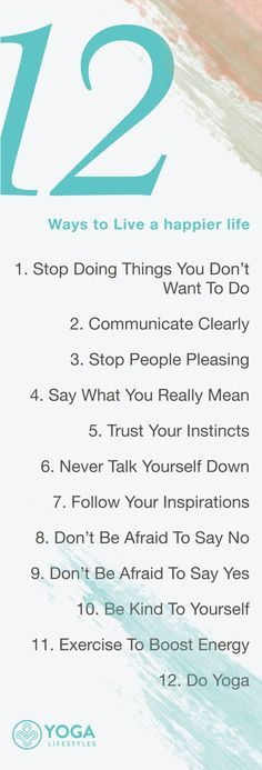 12 ways to Live a happier life | Yoga Quotes