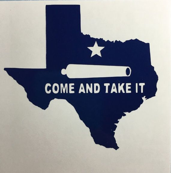 Come And Take It Decal Texas Decal by GraphixByJamie on Etsy