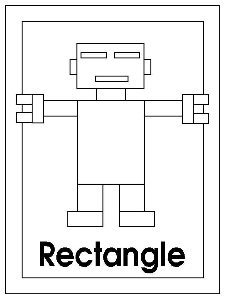 rectangle coloring pages for preschoolers | 36 best images about Preschool Theme: Robots on Pinterest ...
