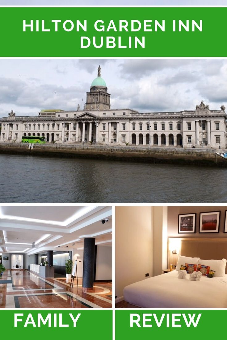 Our review of the Hilton Garden Inn customs house, a family friendly hotel in Dublin, Ireland. This Dublin hotel is perfect for families and offers spacious room, kids menu, a kids welcome pack and a great location in the heart of Dublin. Family accommodation Dublin, hotels for families Dublin, Where to stay in Dublin with kids
