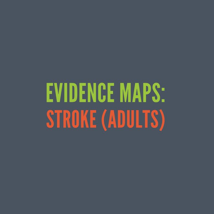 Stroke (Adults): A comprehensive collection of evidence-based research, articles, clinical expertise and client perspectives.