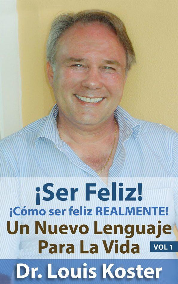 SER Feliz: ¡Cómo ser feliz realmente!