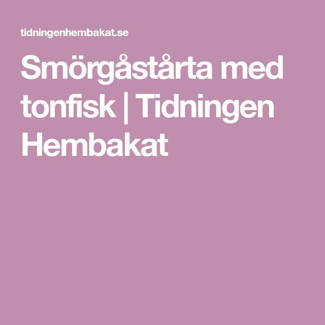 Smörgåstårta med tonfisk | Tidningen Hembakat
