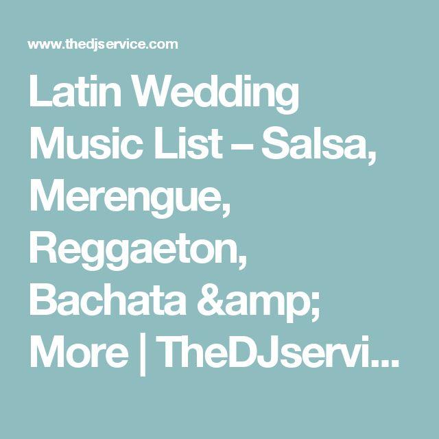 Latin Wedding Music List – Salsa, Merengue, Reggaeton, Bachata & More | TheDJservice.com - Albany NY Wedding DJ, Sweet 16 DJ, Reunion, Party & Mitzvah DJ Of Troy Schenectady, Saratoga, Lake George