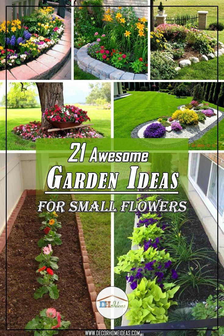 21 Awesome Garden Ideas For Small Flowers Small Flower Gardens Backyard Flowers Beds Backyard Flowers