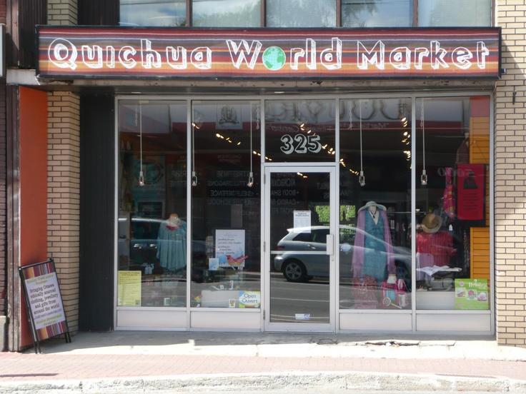 Quichua World Market, 325 Richmond Road, Ottawa, ON.