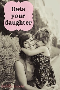 20 Mommy-Daughter Dates :)