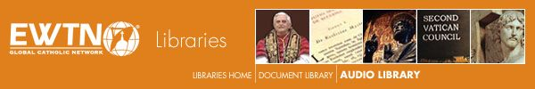 A searchable library of EWTN programs available on-demand in RealAudio