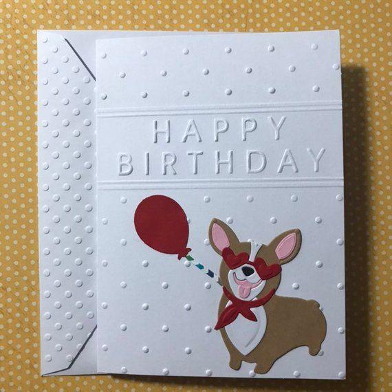Corgi Card Happy Birthday Card Dog Note Card Handmade Etsy Dog Birthday Card Note Cards Handmade Happy Birthday Cards