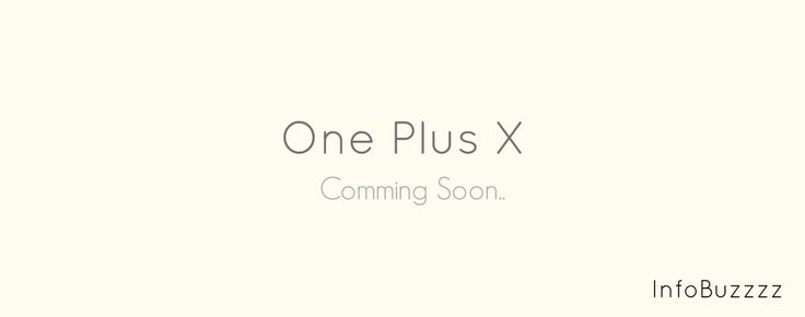 Even though the OnePlus 2 is still not readily available for purchase to the customers, rumors about the new model, namely OnePlus X have already started to come. OnePlus CEO, Carl Pei had confirme...