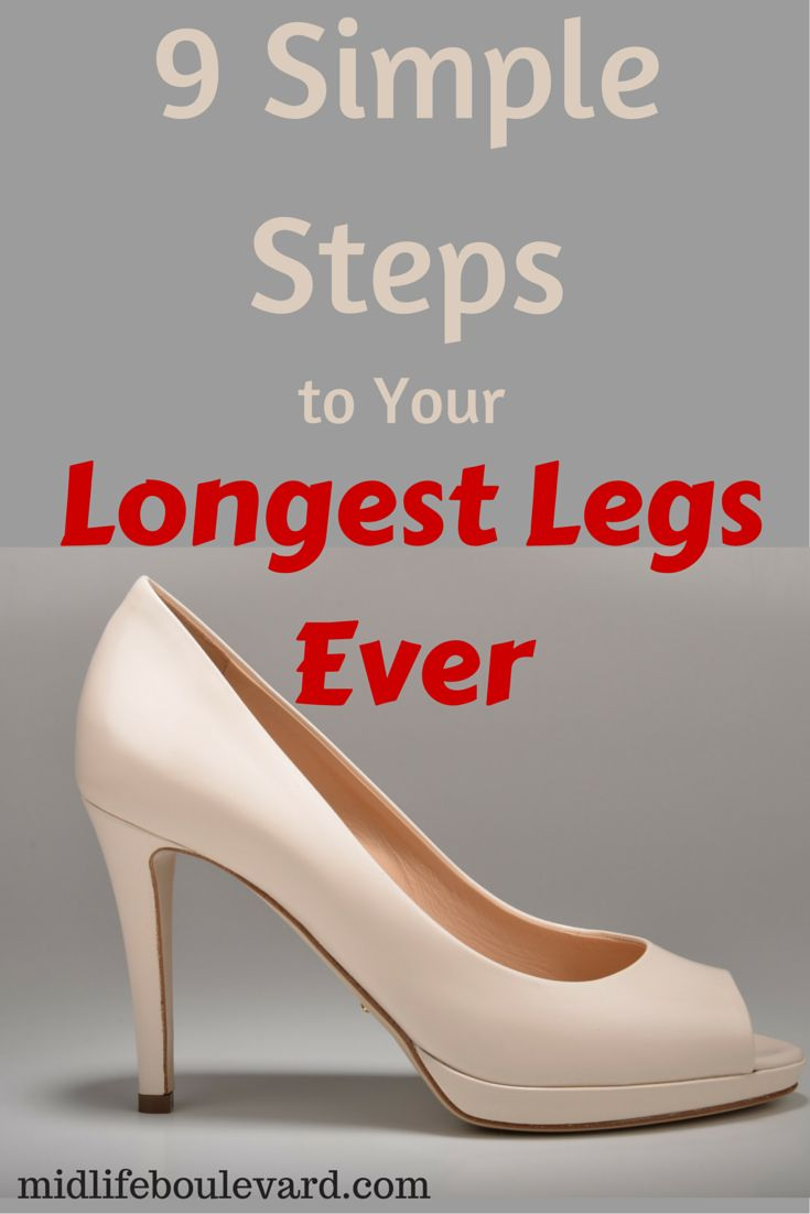 9 Simple Steps to Your Longest Legs Ever: elongate legs