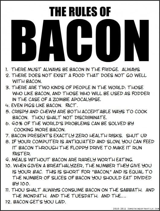 bacon bacon baconLaugh, Food, Bacon Bacon, Bacon Rules, Funny Stuff, Things, Funnystuff, The Rules, True Stories