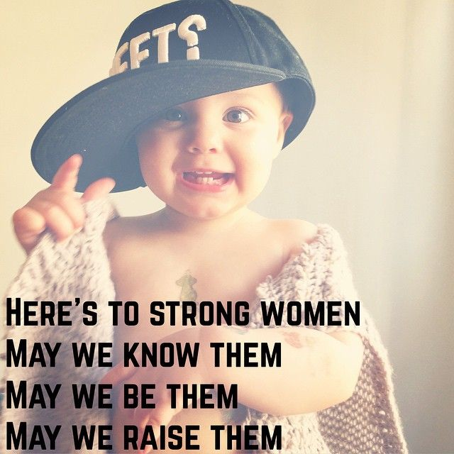 Here's to strong women.  May we know them. May we be them.  May we raise them.  #annamay #wallberg #strong #women #strongwomen #inspiration #toddler #girl #babygirl