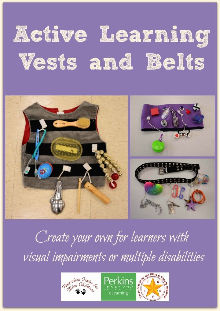 Create your own active learning vests and belts for learners with visual impairments or multiple disabilities!