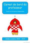 Carnet de bord du professeur Toutes les informations indispensables Année scolaire 2013 - 2014 http://www.mysticlolly-leblog.fr.