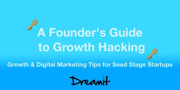 Growth & Digital Marketing Tips for Seed Stage Startups