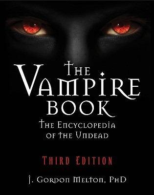 The Vampire Books: the encyclopedia of the undead by J. Gordon Melton.