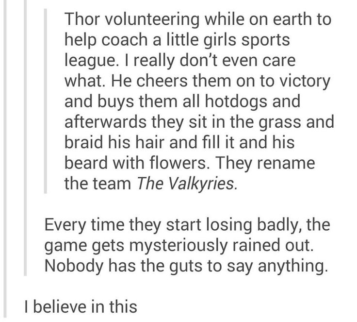 Thor coaches a little league-team, I accept this headcanon! Cross-over with The Losers and I would pay to see that!!!