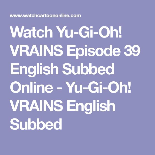 Watch Yu-Gi-Oh! VRAINS Episode 39 English Subbed Online - Yu-Gi-Oh! VRAINS English Subbed