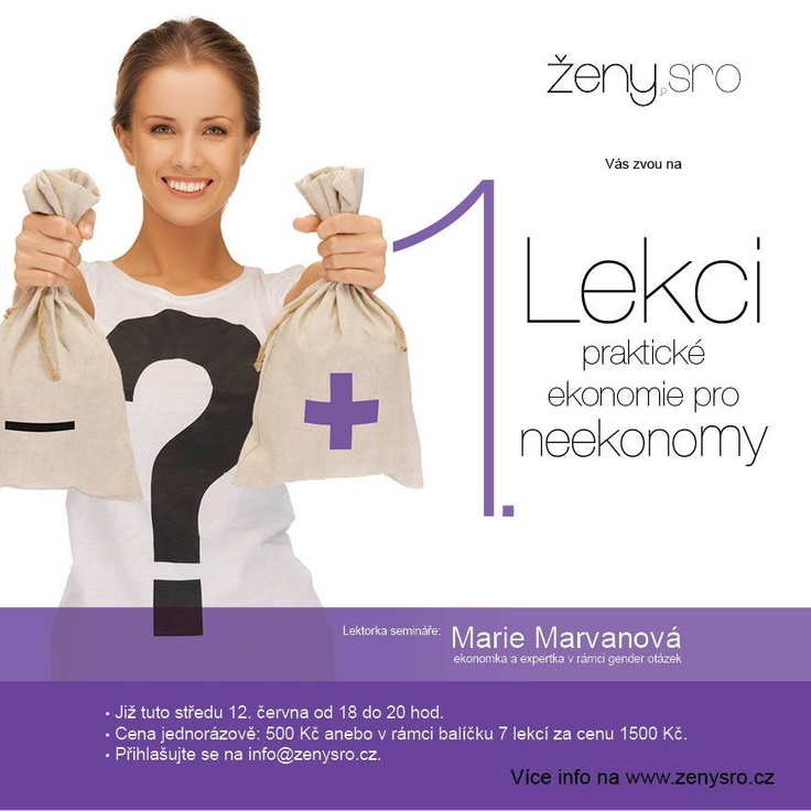 Chcete začít s podnikáním? Váháte? Tak přijďte na naši PRVNÍ LEKCI základů pro podnikavé ženy!  Strávíte příjemný DISKUSNÍ PODVEČER s jednou z našich nejlepších expertek právě z oblasti EKONOMIE, s paní Marií Marvanovou. Už ve středu 12. ČERVNA se dozvíte pravidla tržní ekonomiky, jak se střetává nabídka s poptávkou a jak se nastavuje správná tržní cena, která rizika Vám mohou hrozit a i jak vyzrát na genderové problémy:)