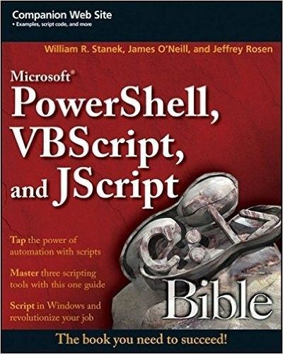 Microsoft PowerShell, VBScript and JScript Bible Pdf Download e-Book