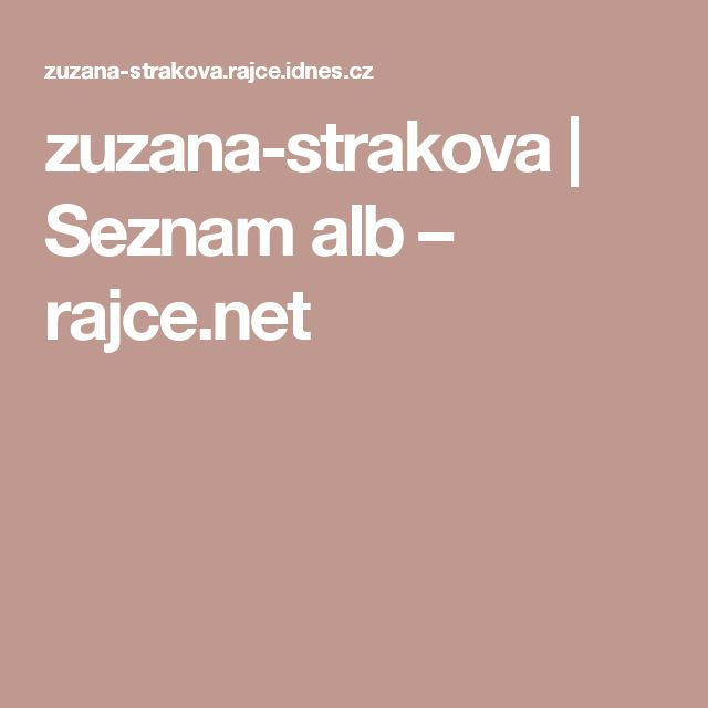 zuzana-strakova | Seznam alb – rajce.net