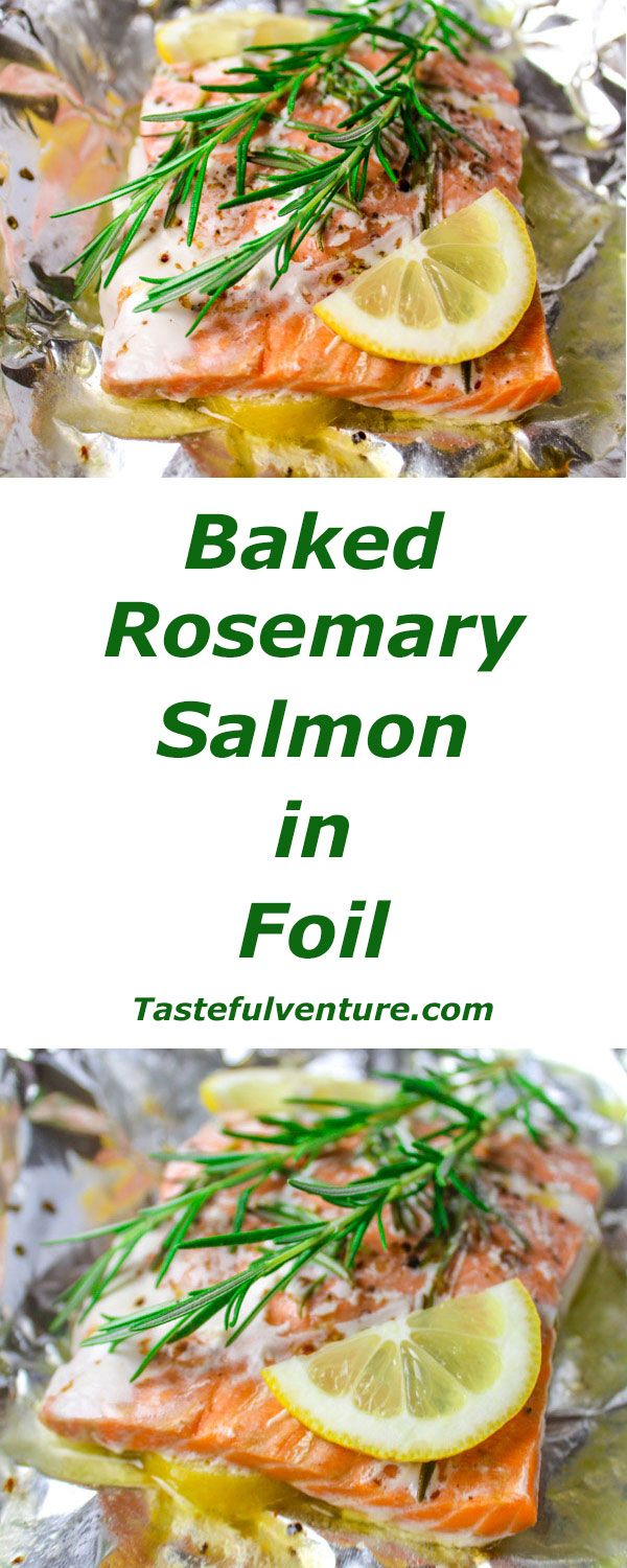Baked Rosemary Salmon in Foil - Cooks in 20 Minutes and clean up is a breeze!!! | Tastefulventure.com