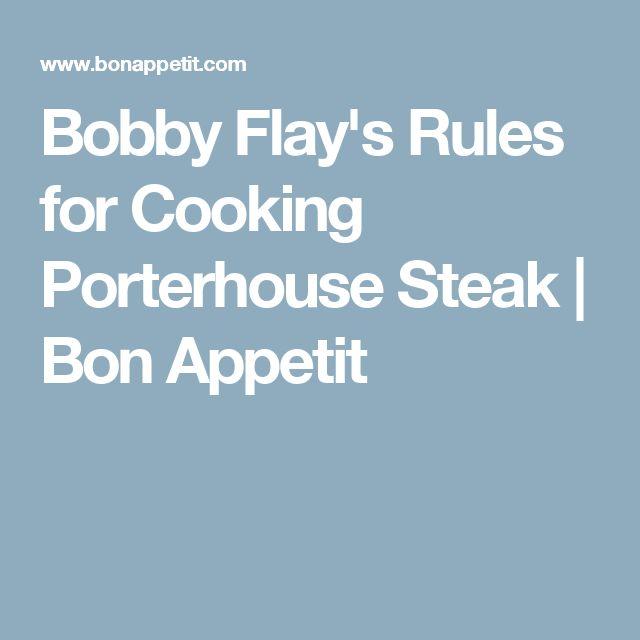 Bobby Flay's Rules for Cooking Porterhouse Steak | Bon Appetit