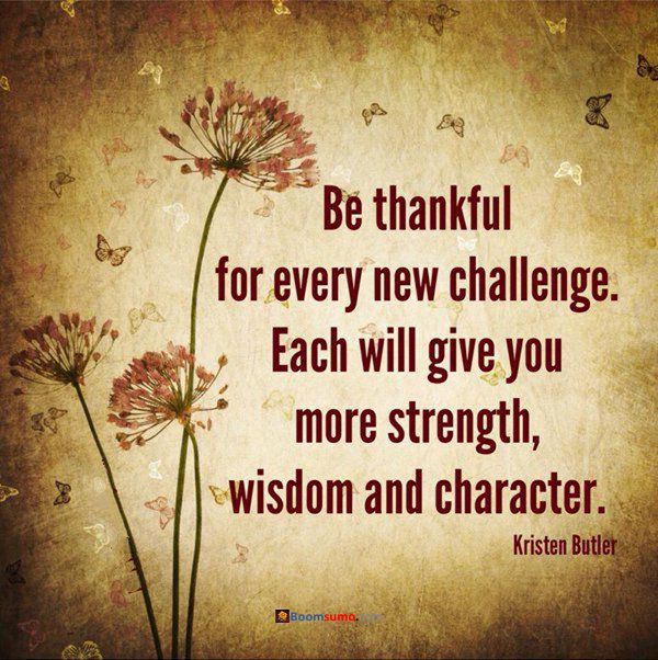 nice Positive Thinking Quotes 'Be Thankful Every New Challenge