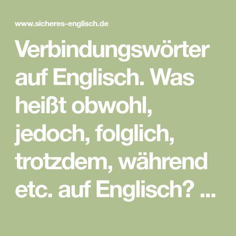 Englische Verbindungswörter: obwohl, jedoch, folglich – Sla Vo