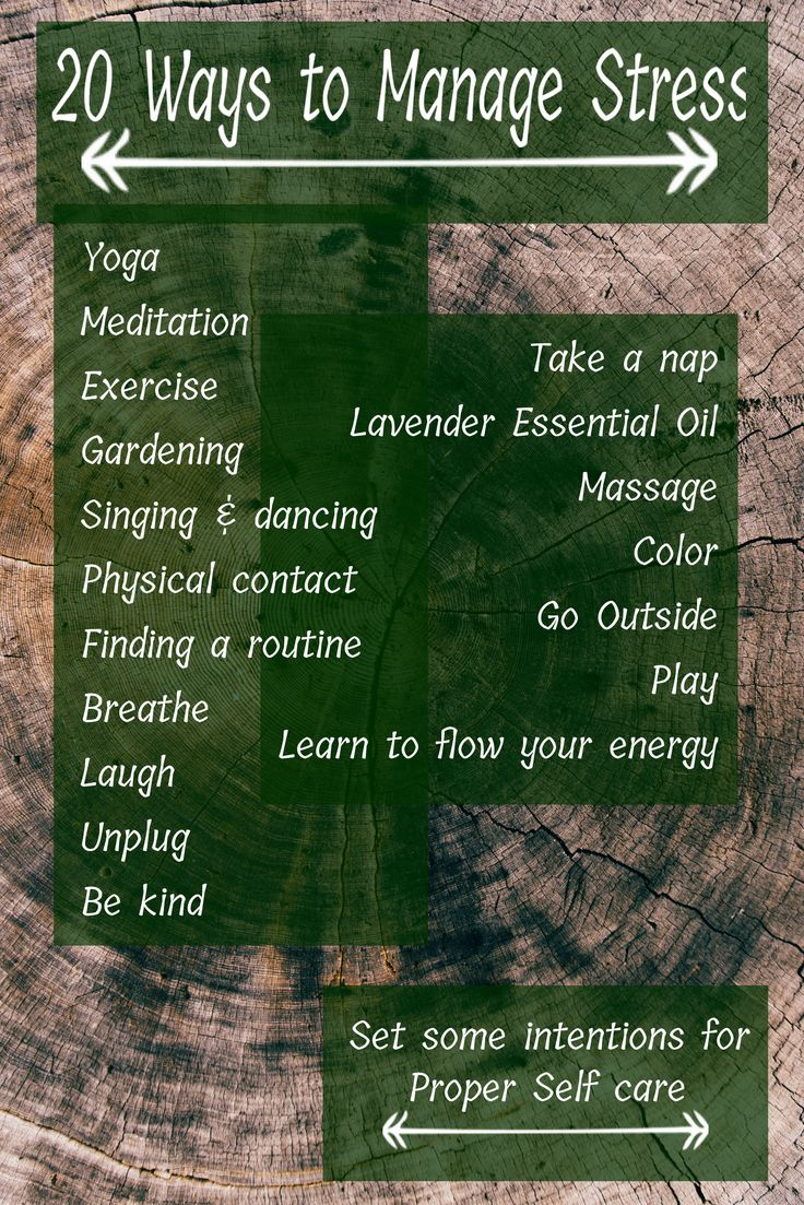 Stress; How to manage and combat it stress management for proper self care Yoga Meditation Exercise Gardening Singing & dancing Physical contact Finding a routine Breathe Laugh Unplug Be kind Take a nap Lavender Essential Oil Massage Color Go Outside Play Learn to flow your energy »