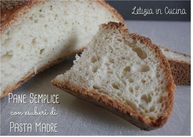 Pane semplice con esubero di Pasta Madre - Simply Bread