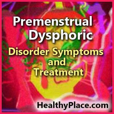 Premenstrual dysphoric disorder (PMDD) can cause severe impairment each month. Learn about PMDD symptoms and PMDD treatments to feel better.