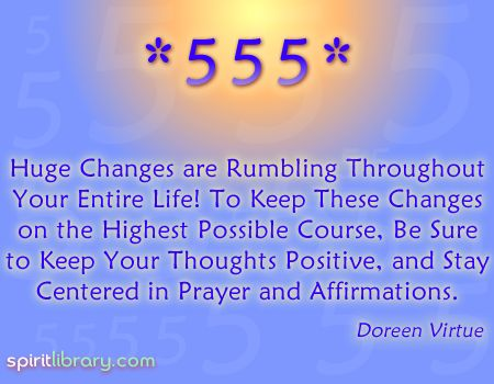 Seeing 555 means that changes are coming your way, make sure you keep a positive attitude...