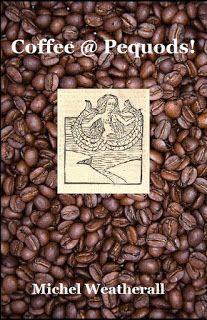 Broken Keys Publishing: ~ Coffee @ Pequods! ~