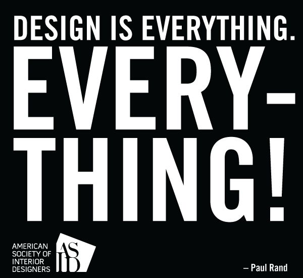 what more is there to say? #DesignTruth #ASID