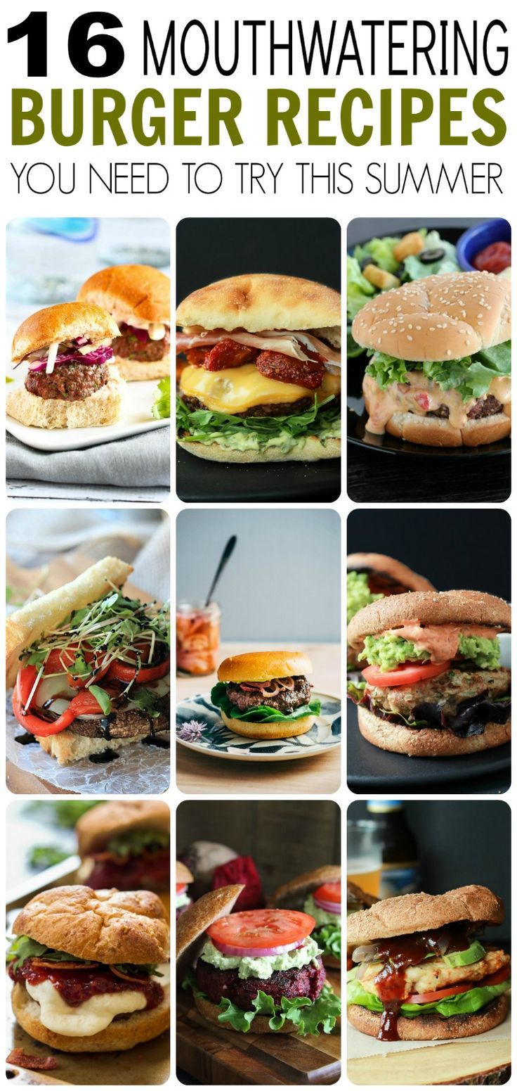 16 Mouthwatering Burger Recipes that will Blow you Away this Summer!