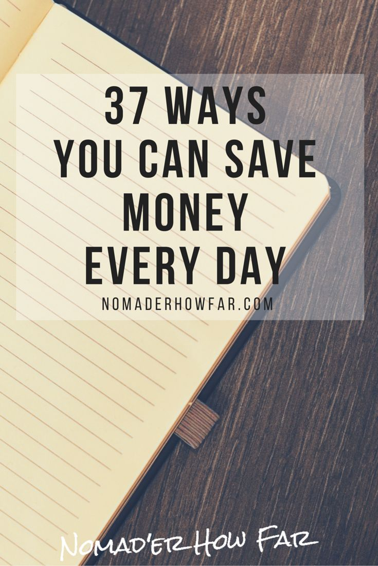 37 Ways You Can Save Money Every Day