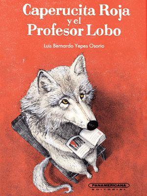 Caperucita Roja y el Profesor Lobo