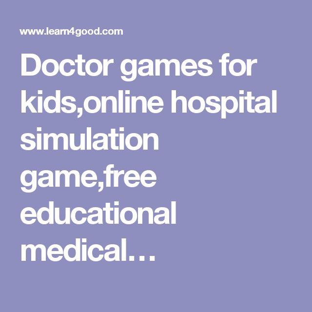 Doctor games for kids,online hospital simulation game,free educational medical…