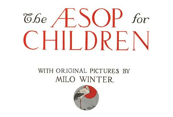 The Aesop for Children from The Library of Congress (Free downloads of these classic fables!)