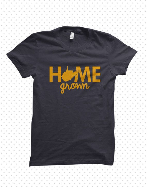 Home Grown  West Virginia TShirt MADE TO ORDER by HandmadeEscapade
