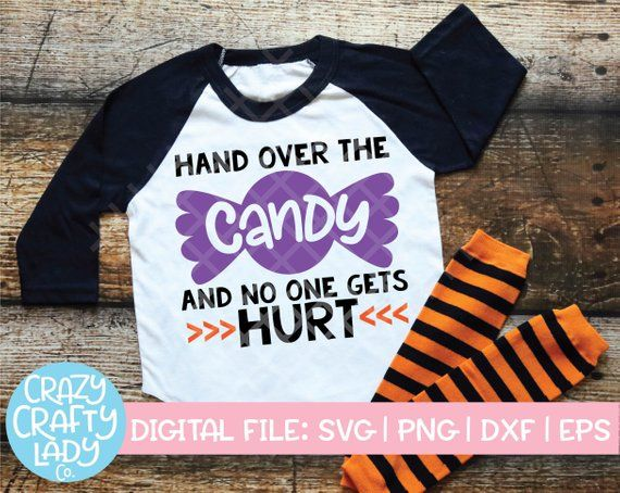 Hand Over The Candy and No One Gets Hurt Halloween Shirt