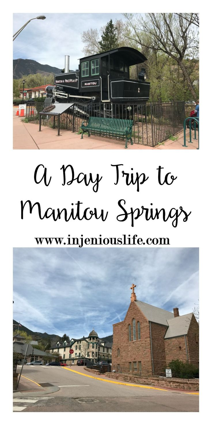 Spending a day in Manitou Springs, Colorado